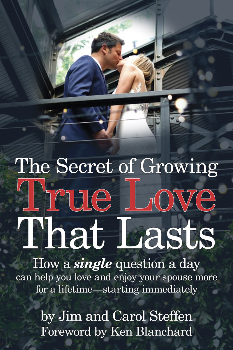 The Secret of Growing True Love That Lasts